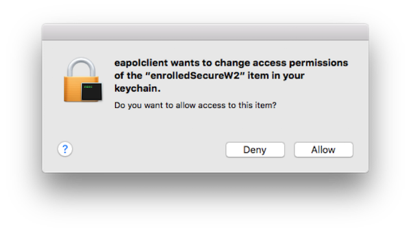 "Screenshot of prompt for ""eapolclient wants to change access permissions of the 'enrolledSecureW2' item in your keychain. Do you want to allow access to this item?"""